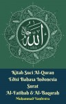 Kitab Suci Al-Quran Edisi Bahasa Indonesia Surat Al-Fatihah & Al-Baqarah - text