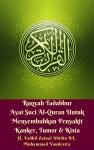 Ruqyah Tadabbur Ayat Suci Al-Quran Untuk Menyembuhkan Penyakit Kanker, Tumor & Kista - text