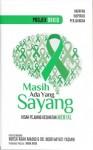 Projek Orkid: Masih Ada Yang Sayang by Noor Hayati Yasmin & Norsa`adah Ahmad (Penyelenggara) from  in  category