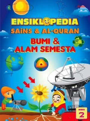ENSIKLOPEDIA SAINS & ALQURAN – BUMI DAN ALAM SEMESTA (2) by ISHAK HAMZAH from E-MEDIA PUBLICATION SDN BHD in General Academics category