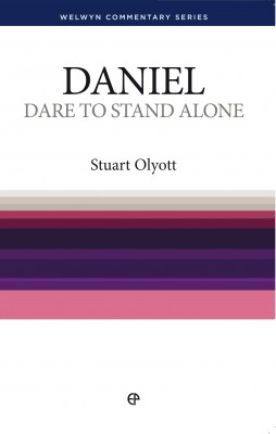 Dare to Stand Alone - Daniel by Stuart Olyott from Vearsa in Religion category