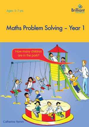 Maths Problem Solving, Year 1 by Catherine Yemm from Vearsa in General Novel category