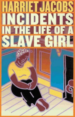 Incidents in the Life of a Slave Girl by Harriet Jacobs from Vearsa in Autobiography,Biography & Memoirs category
