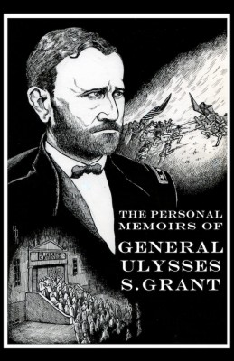 The Personal Memoirs of General Ulysses S. Grant by Ulysses S. Grant from Vearsa in Autobiography,Biography & Memoirs category