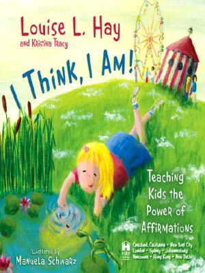 I Think, I Am by Louise Hay from Vearsa in Teen Novel category