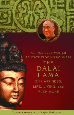 All You Ever Wanted to Know From His Holiness the Dalai Lama on Happiness, Life, Living, and Much More by Rajiv Mehrotra from Vearsa in Religion category
