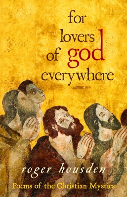 For Lovers of God Everywhere by Roger Housden from Vearsa in Religion category