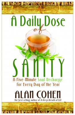 A Daily Dose of Sanity by Alan Cohen from Vearsa in Lifestyle category