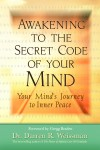 Awakening to the Secret Code of Your Mind by Darren Weissman from  in  category