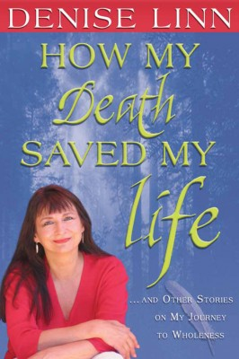 How My Death Saved My Life by Denise Linn from Vearsa in Lifestyle category