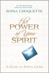 The Power of Your Spirit by Sonia Choquette from  in  category