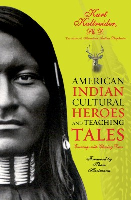 American Indian Cultural Heroes and Teaching Tales by Kurt Kaltreider from Vearsa in Science category