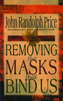 Removing the Masks That Bind Us by John Randolph Price from Vearsa in Lifestyle category