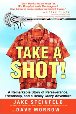 Take a Shot! by Jake Steinfeld from Vearsa in Autobiography,Biography & Memoirs category