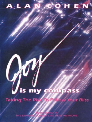 Joy is My Compass by Alan Cohen from Vearsa in Lifestyle category