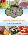 Cultured Food for Life by Donna Schwenk from  in  category