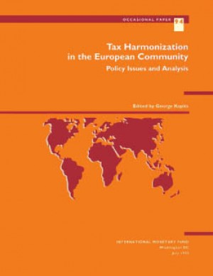 Tax harmonization in the European Community: Policy Issues and Analysis by George Kopits from Vearsa in Finance & Investments category