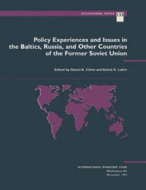 Policy Experiences and Issues in the Baltics, Russia, and Other Countries of the Former Soviet Union by Daniel Citrin from Vearsa in Finance & Investments category