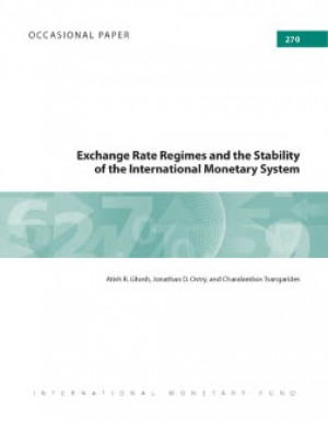 Exchange Rate Regimes and the Stability of the International Monetary System by Atish Ghosh from Vearsa in Finance & Investments category