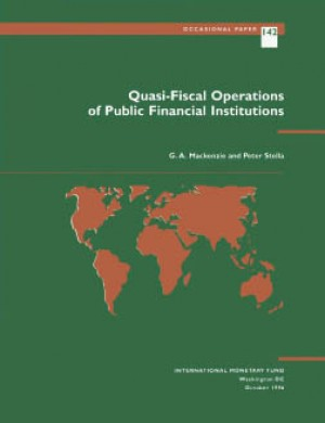 Quasi-Fiscal Operations of Public Financial Institutions by G. Mackenzie from Vearsa in Finance & Investments category