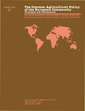 The Common Agricultural Policy of the European Community: Principles and Consequences by International Monetary Fund from Vearsa in Finance & Investments category