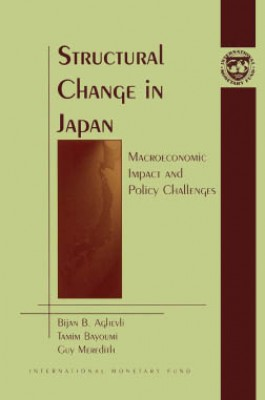 Structural Change in Japan: Macroeconomic Impact and Policy Challenges by Tamim Bayoumi from Vearsa in Finance & Investments category