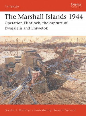 The Marshall Islands 1944 by Gordon Rottman from Vearsa in History category