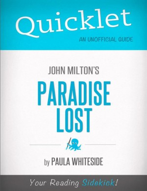 Quicklet on John Milton's Paradise Lost by Paula  Whiteside from Vearsa in Teen Novel category