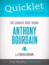Quicklet On The Charlie Rose Show: Anthony Bourdain by Lenisha  Brown from  in  category