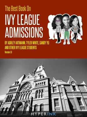The Best Book On Ivy League Admissions by Sandy Yu from Vearsa in General Novel category
