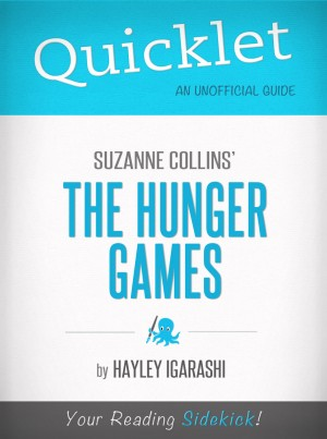 Quicklet on Suzanne Collins' The Hunger Games by Hayley Igarishi from Vearsa in General Novel category