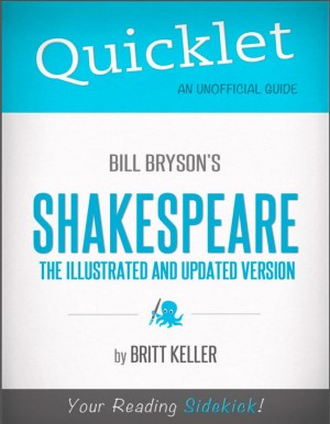 Quicklet on Bill Bryson's Shakespeare by Britt Keller from Vearsa in Teen Novel category