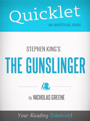Quicklet on The Gunslinger by Stephen King by Nicholas Greene from Vearsa in General Novel category