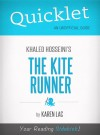 Quicklet On The Kite Runner By Khaled Hosseini (CliffNotes-like Book Summary) by Karen Lac from  in  category