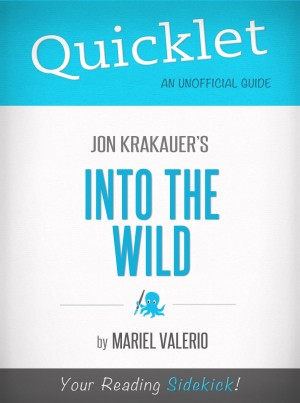 Quicklet on Into the Wild by Jon Krakauer by Mariel Valerio from Vearsa in General Novel category