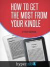 How to Get the Most from Your Kindle by Philip Shropshire from  in  category