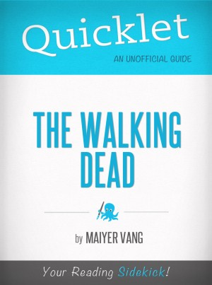 Quicklet on The Walking Dead Season 1 by Maiyer Vang from Vearsa in General Novel category