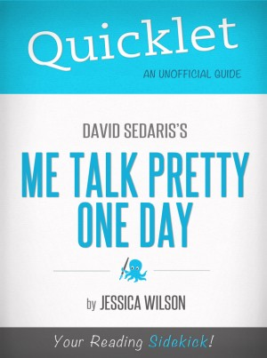 Quicklet on Me Talk Pretty One Day by David Sedaris by Jessica Wilson from Vearsa in Autobiography,Biography & Memoirs category
