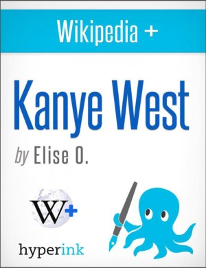 Kanye West by Elise  O. from Vearsa in Autobiography,Biography & Memoirs category