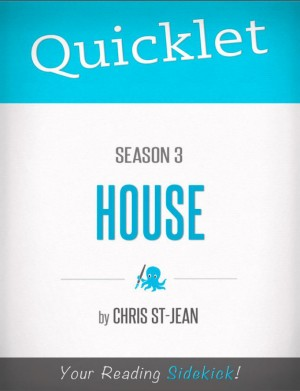 Quicklet on House Season 3 (TV Show) by Christina  St-Jean from Vearsa in Teen Novel category