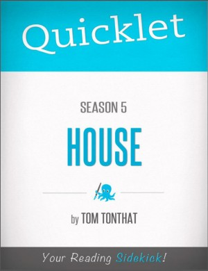 Quicklet on House Season 5 by Tom  Tonthat from Vearsa in Teen Novel category