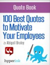 100 Best Quotes to Motivate Your Employees - text