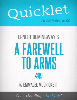 Quicklet on Ernest Hemingway's A Farewell to Arms by EmmaLee McCrickett from Vearsa in General Novel category