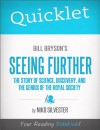 Quicklet on Bill Bryson's Seeing Further: The Story of Science, Discovery, and the Genius of the Royal Society by Nicole Silvester from  in  category