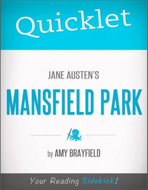 Quicklet on Jane Austen's Mansfield Park by Amy  Sharony from Vearsa in Teen Novel category