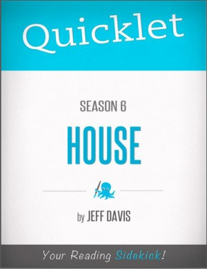 Quicklet on House Season 6 by Jeff  Davis from Vearsa in Teen Novel category