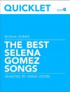 Quicklet on The Best Selena Gomez Songs: Lyrics and Analysis by Zakia Uddin from  in  category