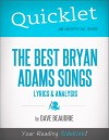 Quicklet on the Best Bryan Adams Songs: Lyrics and Analysis by David  Michael Beaudrie from  in  category