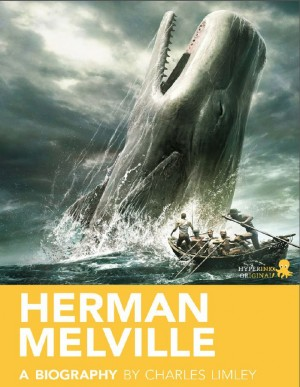 Herman Melville: A Biography by Charles Limley from Vearsa in Autobiography,Biography & Memoirs category
