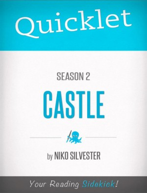 Quicklet on Castle Season 2 by Nicole Silvester from Vearsa in Teen Novel category